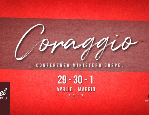 Banner Conferenza Gospel Napoli - Coraggio - La prima conferenza Gospel